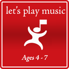 Let's Play Music for ages 4-7