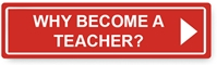 Why Become Teacher